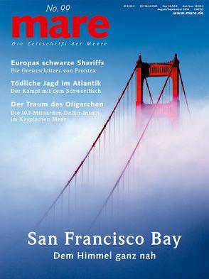 mare – Die Zeitschrift der Meere / No. 99 / San Francisco Bay von Gelpke,  Nikolaus