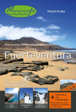 Maremonto Reise- und Wanderführer: Fuerteventura von Krake,  Martin