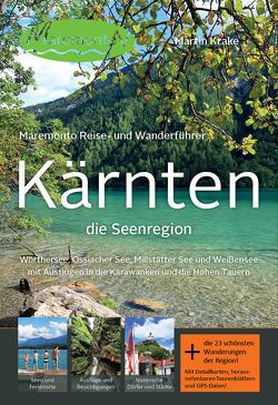 Maremonto Reise- und Wanderführer: Kärnten – die Seenregion von Krake,  Martin