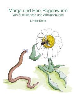 Marga und Herr Regenwurm von Selle,  Linde