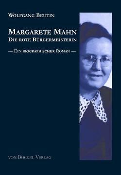 Margarete Mahn – Die rote Bürgermeisterin von Beutin,  Wolfgang