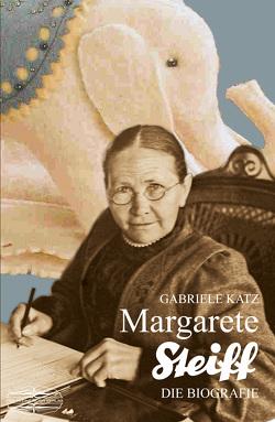 Margarete Steiff von Katz,  Gabriele