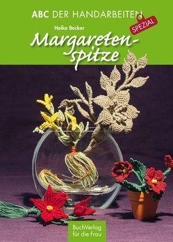 Margaretenspitze von Becker,  Heike
