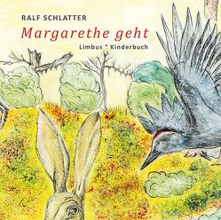 Margarethe geht von Schlatter,  Ralf