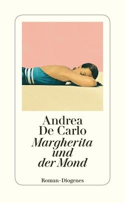 Margherita und der Mond von De Carlo,  Andrea, Kaiser,  Petra