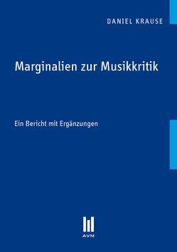 Marginalien zur Musikkritik von Krause,  Daniel