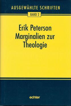 Marginalien zur Theologie und andere Schriften von Peterson,  Erik