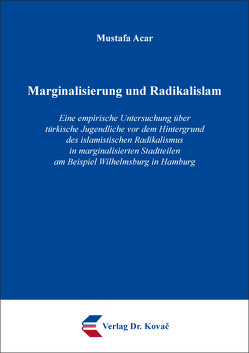 Marginalisierung und Radikalislam von Acar,  Mustafa