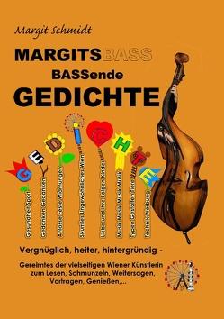 MARGITSBASSende Gedichte von Schmidt,  Margit