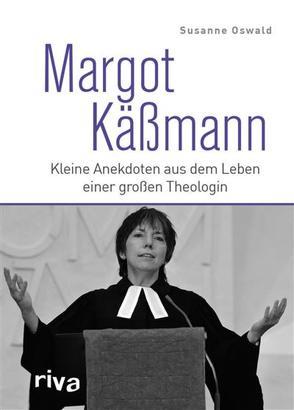 Margot Käßmann von Oswald,  Susanne