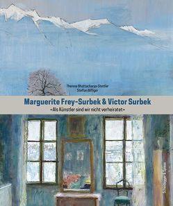 Marguerite Frey-Surbek und Viktor Surbek von Bhattacharya-Stettler,  Therese, Biffiger,  Steffan