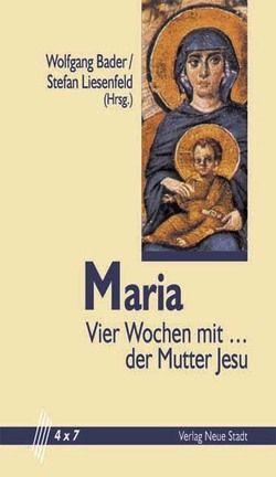 Maria von Bader,  Wolfgang, Liesenfeld,  Stefan