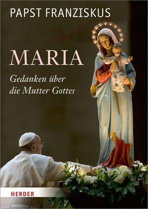 Maria von Franziskus (Papst), Oster,  Stefan