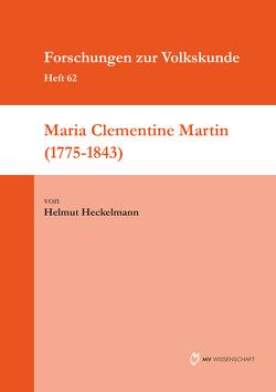Maria Clementine Martin (1775-1843) von Heckelmann,  Helmut
