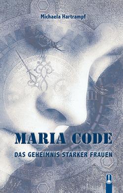 MARIA CODE von Hartrampf,  Michaela