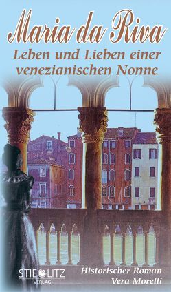 Maria da Riva von Morelli,  Vera, Stieglitz Verlag
