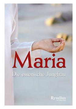 Maria – Die essenische Jungfrau von Manitara,  Olivier