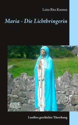 Maria – Die Lichtbringerin von Kuonen,  Laiza Rita