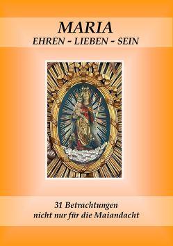 Maria ehren – lieben – sein von Wermter,  Winfried M.
