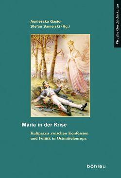 Maria in der Krise von Gąsior,  Agnieszka
