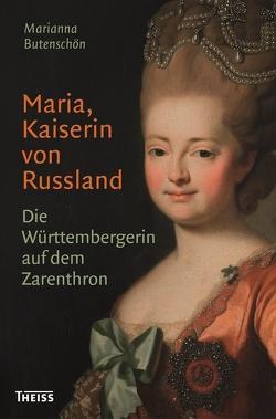 Maria, Kaiserin von Russland von Butenschön,  Marianna