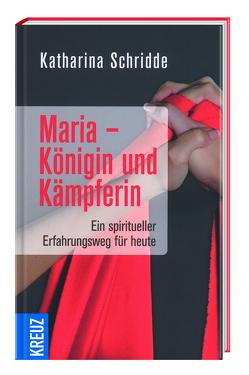 Maria – Königin und Kämpferin von Schridde,  Katharina