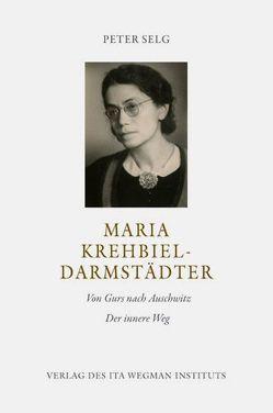 Maria Krehbiel-Darmstädter von Selg,  Peter