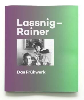 Maria Lassnig / Arnulf Rainer. Das Frühwerk