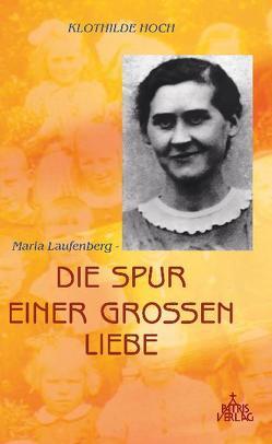 Maria Laufenberg von Hoch,  Klothilde