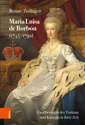 Maria Luisa de Borbón (1745-1792) von Zedinger,  Renate