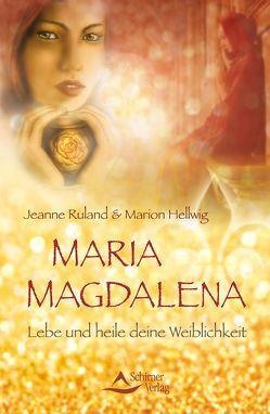 Maria Magdalena von Hellwig,  Marion, Ruland,  Jeanne