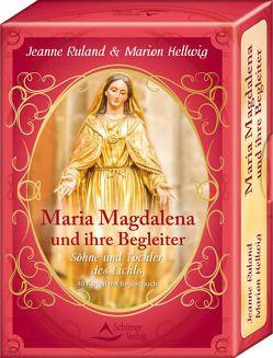 Maria Magdalena und ihre Begleiter von Hellwig,  Marion, Ruland,  Jeanne