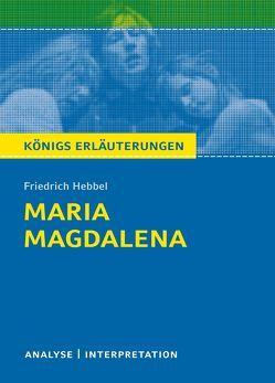 Maria Magdalena von Friedrich Hebbel. von Hebbel,  Friedrich, Möckel,  Magret