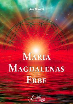 Maria Magdalenas Erbe von Minatti,  Ava