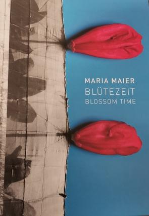 Maria Maier BlüteZeit von Goodrow,  Gérard A, Meyer,  Reiner