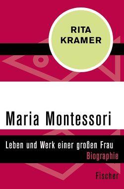 Maria Montessori von Kramer,  Rita, Theusner-Stampa,  Gudrun