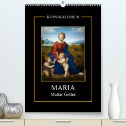 Maria – Mutter Gottes (Premium, hochwertiger DIN A2 Wandkalender 2020, Kunstdruck in Hochglanz) von Bartek,  Alexander