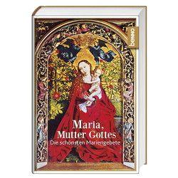 Maria, Mutter Gottes von Bauch,  Volker, Benedikt XVI., Grün,  Anselm, Guardini,  Romano, Mutter Teresa, Papst Franziskus, Stein,  Edith