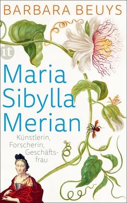 Maria Sibylla Merian von Beuys,  Barbara
