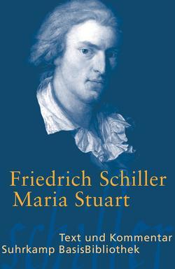 Maria Stuart von Grosse,  Wilhelm, Schiller,  Friedrich