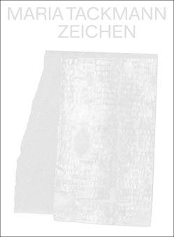 Maria Tackmann. Zeichen von Ihle,  Astrid, Zechlin,  René