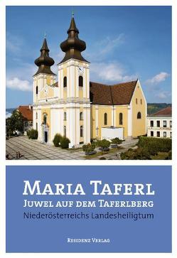 Maria Taferl Juwel auf dem Taferlberg von Hameseder,  Erwin, Ströbitzer,  Hans