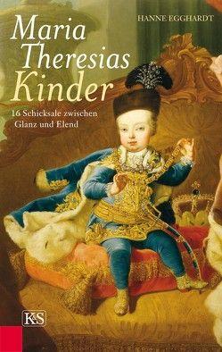 Maria Theresias Kinder von Egghardt,  Hanne