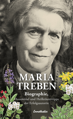 Maria Treben von Mayr-Treben,  Elisabeth, Treben,  Kurt, Treben,  Werner