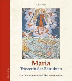 Maria Trösterin der Betrübten von Plötz,  Robert