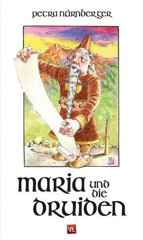 Maria und die Druiden von Nürnberger,  Petra