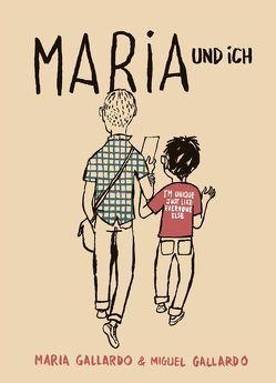 Maria und ich von Gallardo,  Miguel, Marin-Arrizabalaga,  Isa