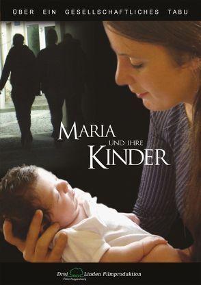 Maria und Ihre Kinder von Poppenberg,  Fritz