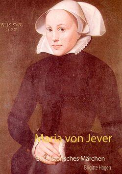 Maria von Jever von Hagen,  Brigitte