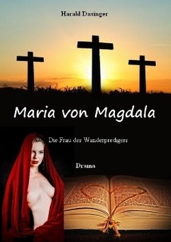 Maria von Magdala von Dasinger,  Harald